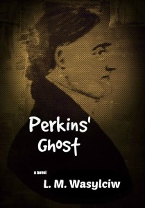 Perkins' Ghost - murder mystery with the supernatural, fortune cookies, intuitions,clairvoyants and ghosts- http://www.amazon.com/Perkins-Ghost-L-M-Wasylciw/dp/151521575X