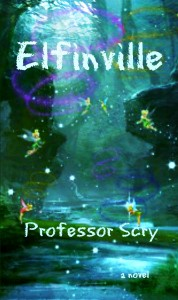 Elfinville - a magical, enchanting and illusionary forest filled with elfins